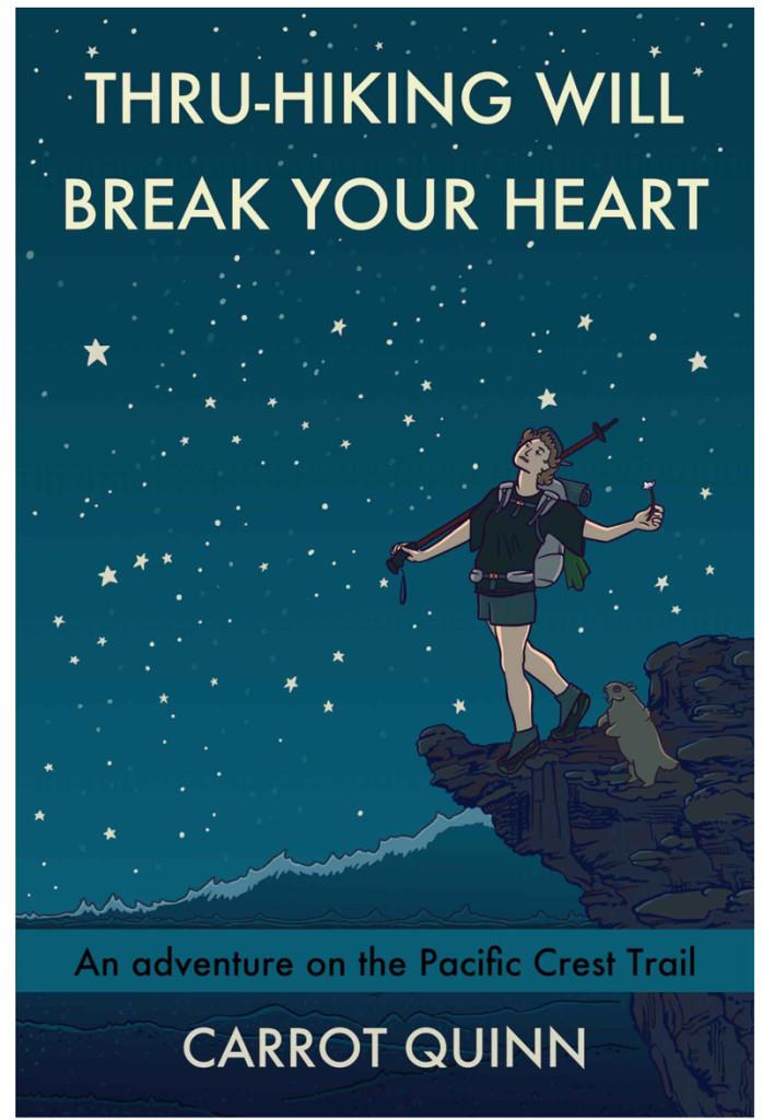 Thru-Hiking Will Break Your Heart, carrot quinn book cover