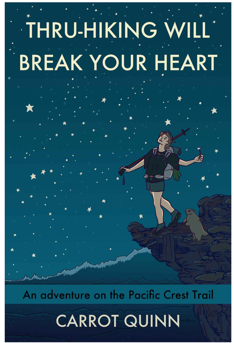 Thru-Hiking Will Break Your Heart, carrot quinn book cover